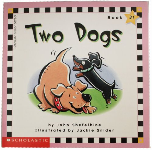 Two dogs (Scholastic phonics readers) (059037334X) by John L Shefelbine