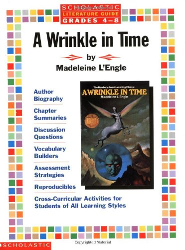 Literature Guide: A Wrinkle in Time (Grades 4-8) (0590373609) by Madeleine L'Engle; Linda Ward Beech