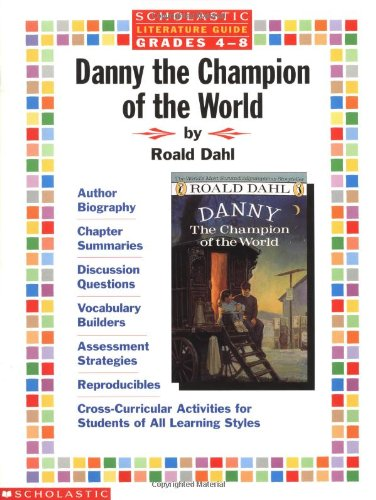 9780590373616: Literature Guide: Danny the Champion of the World (Grades 4-8)
