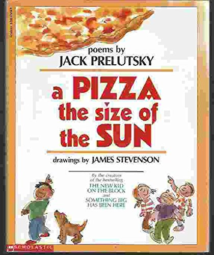 9780590374699: A Pizza the Size of the Sun: Poems