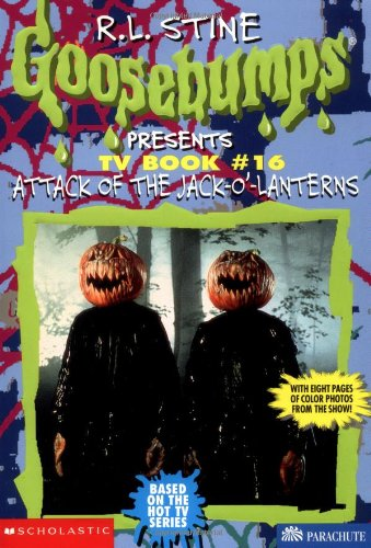 9780590375115: Attack of the Jack-o'-Lanterns (Goosebumps Presents TV Book #16)