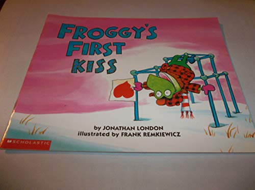 9780590376099: Froggy's First Kiss (Froggy)
