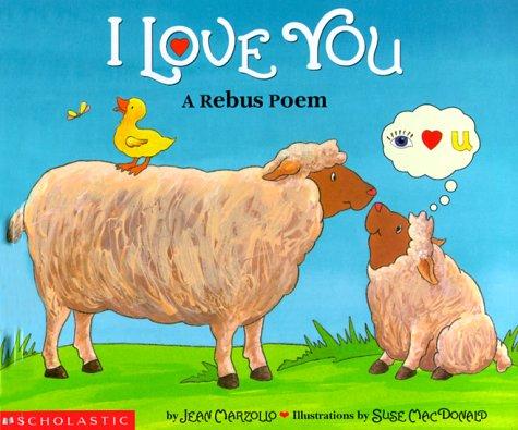 9780590376563: I Love You: A Rebus Poem