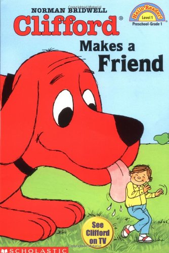 9780590379304: Clifford Makes a Friend (Hello Reader, Level 1)