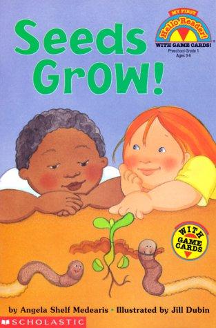 9780590379748: Seeds Grow! (My First Hello Reader)