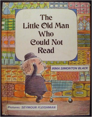 9780590380775: The Little Old Man Who Could Not Read