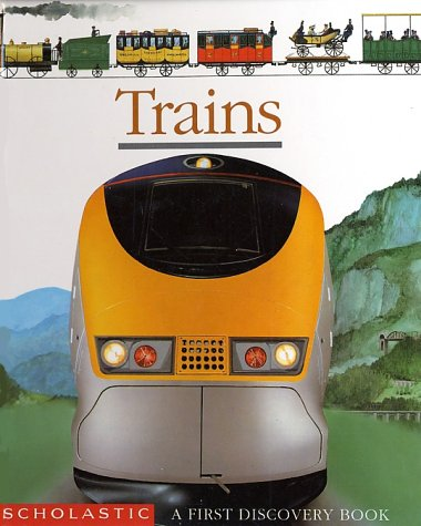 9780590381567: Trains (First Discovery Books)