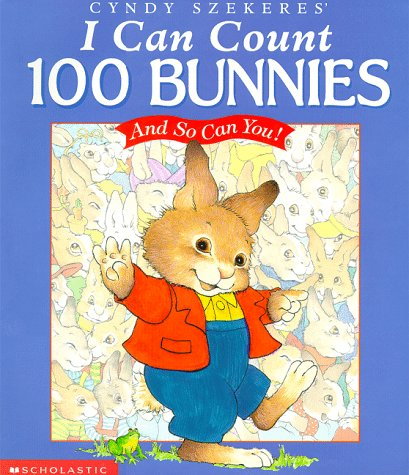 9780590383615: Cyndy Szekeres' I Can Count 100 Bunnies: And So Can You