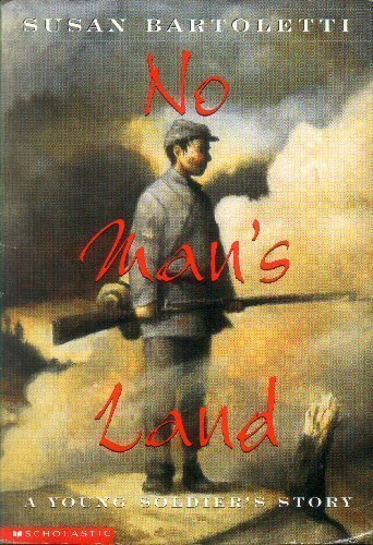 9780590383738: No Man's Land: A Young Soldier's Story