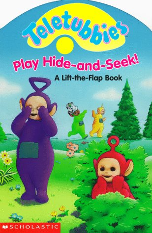 9780590386173: Teletubbies Play Hide-And-Seek!: A Lift-The-Flap Book