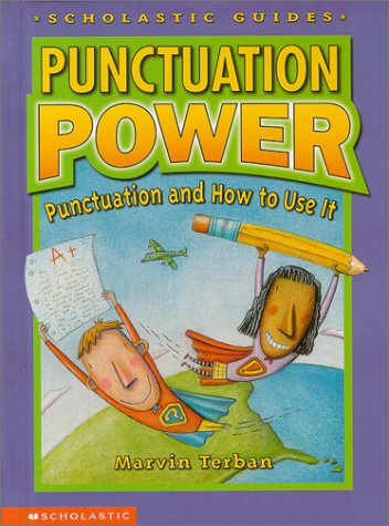 9780590386739: Punctuation Power: Punctuation and How to Use It (Scholastic Guides)