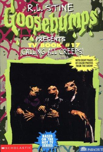 9780590390583: Calling All Creeps! (Goosebumps Presents: TV Book)