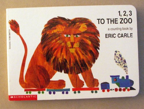 9780590394772: 1, 2, 3 to the zoo: A counting book
