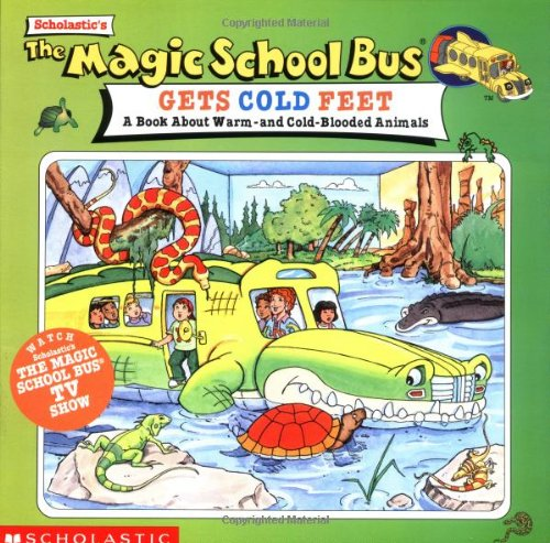 9780590397247: The Magic School Bus Gets Cold Feet: A Book About Hot-and Cold-blooded...