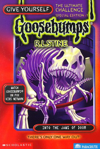 Into the Jaws of Doom: The Ultimate Challenge (Give Yourself Goosebumps Special): Stine, R. L.