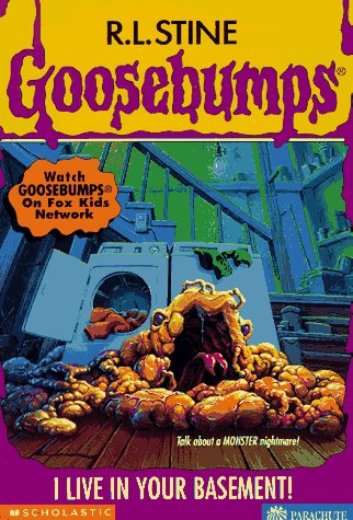 9780590399869: I Live in Your Basement! (Goosebumps, No 61)