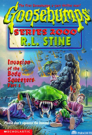 9780590399920: Invasion of the Body Squeezers, Part 2 (Goosebumps Series 2000, No. 5)