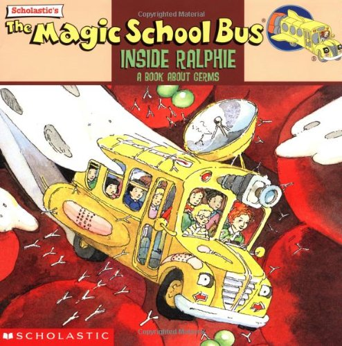 9780590400251: The Magic School Bus: Inside Ralphie - A Book About Germs