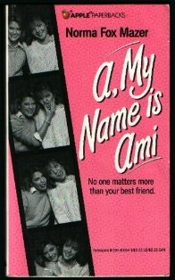 9780590400541: A, My Name Is Ami (An Apple Paperback)