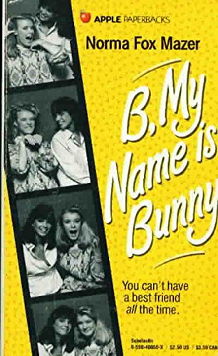 9780590400558: B, my name is Bunny