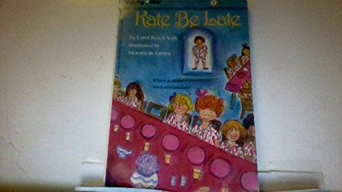 Kate Be Late: York, Carol Beach