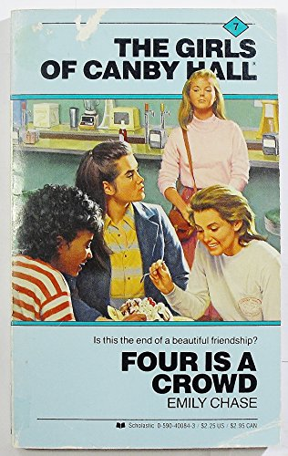 Four Is a Crowd (Girls of Canby Hall 7): Chase, Emily