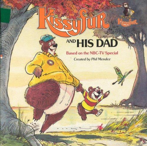 9780590401081: Phil Mendez's Kissyfur and His Dad