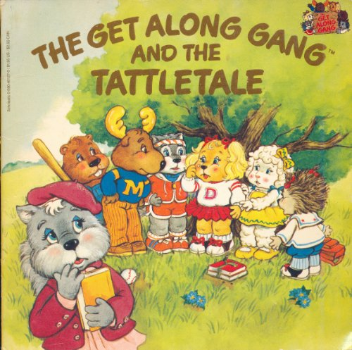 9780590401272: The Get Along Gang and the Tattletale