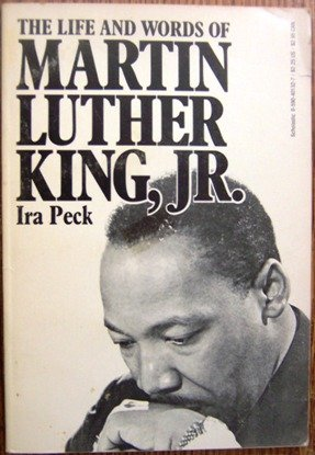 The Life and Words of Martin Luther: Peck, Ira