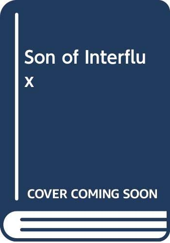 9780590401630: Son of Interflux (Scolastic hardcover)