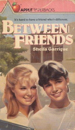 9780590401685: Between Friends