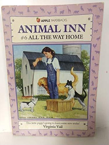 All the Way Home (Animal Ann #6): Vail, Virginia