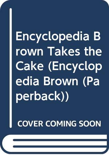 9780590402200: Encyclopedia Brown Takes the Cake (Encyclopedia Brown (Paperback))
