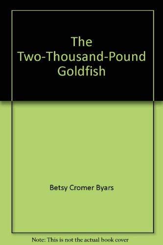 9780590402248: The Two-Thousand-Pound Goldfish