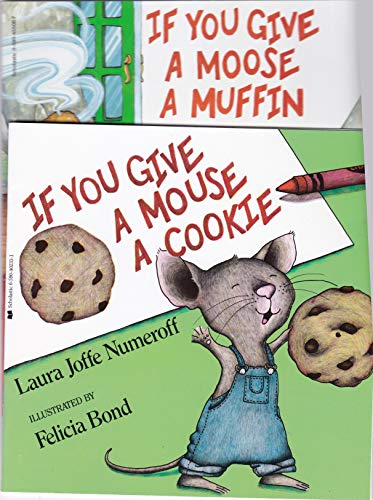 9780590402330: If You Give a Mouse a Cookie