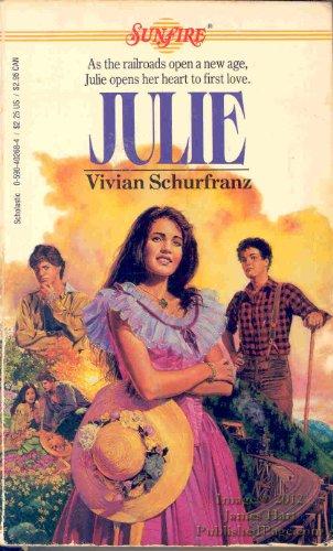 Julie (Sunfire #20): Vivian Schurfranz
