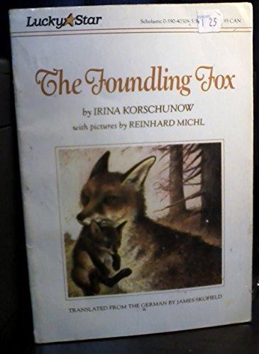 9780590403092: The Foundling Fox