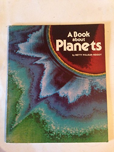 9780590403139: A Book About Planets