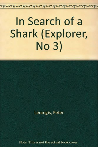 In Search of a Shark (Explorer, No 3)