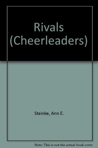 Rivals Cheerleaders: Steinke, Ann E.