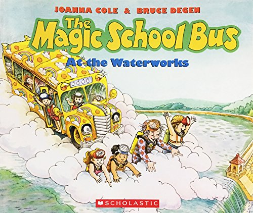 9780590403603: The Magic School Bus at the Waterworks