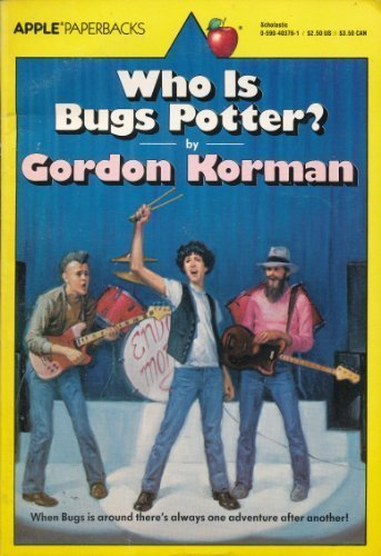 9780590403764: Who is Bugs Potter?