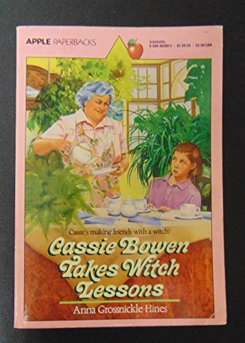 Cassie Bowen Takes Witch Lessons (0590403885) by Hines, Anna Grossnickle; Owens, Gail