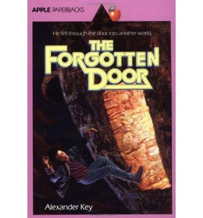 9780590403986 The Forgotten Door  sc 1 st  AbeBooks & 9780590403986: The Forgotten Door - AbeBooks - Alexander Key: 0590403982