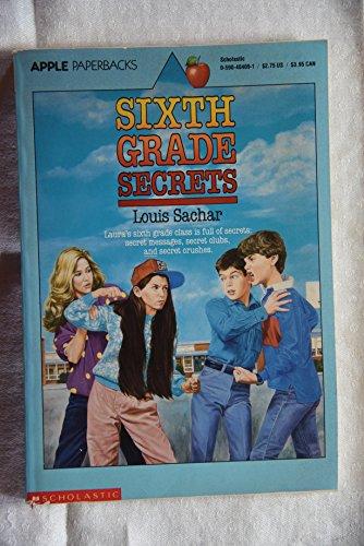 Sixth Grade Secrets (An Apple Paperback): Sachar, Louis