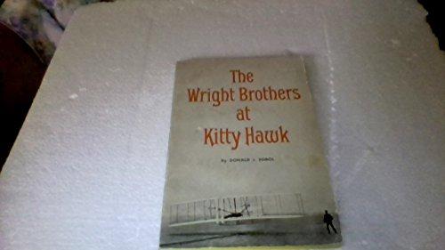 Wright Brothers at Kitty Hawk: Sobol, Donald J.