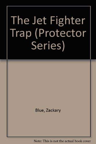 9780590404921: The Jet Fighter Trap (Protector Series)
