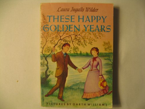 9780590404969: These Happy Golden Years (Little House on the Prairie)