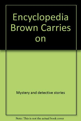 9780590405300: Encyclopedia Brown Carries on (Encyclopedia Brown (Paperback))