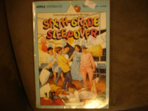 9780590405546: Sixth-Grade Sleepover